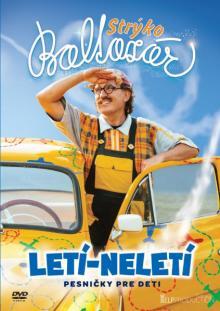 STRYKO BALTAZAR  - DVD LETI - NELETI / PESNICKY PRE DETI