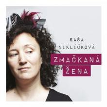NIKLICKOVA SASA  - CD ZMACKANA ZENA