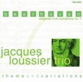 LOUSSIER TRIO JACQUES  - CD BEETHOVEN-ALLEGRETTO FROM