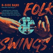 B-SIDE BAND  - CD FOLK SWINGS /& NO..