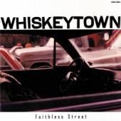 WHISKEYTOWN  - CD FAITHLESS STREET