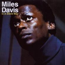 DAVIS MILES  - CD IN A SILENT WAY