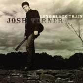TURNER JOSH  - CD LONG BLACK TRAIN