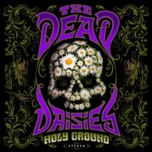 DEAD DAISIES  - CD HOLY GROUND