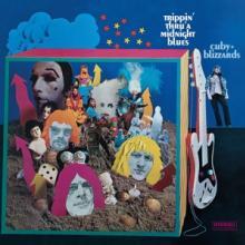 CUBY & BLIZZARDS  - VINYL TRIPPIN' THRU'..