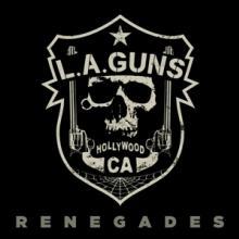 L.A. GUNS  - VINYL RENEGADES [VINYL]