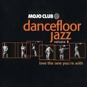 VARIOUS  - CD MOJO CLUB 8-LOVE THE ONE