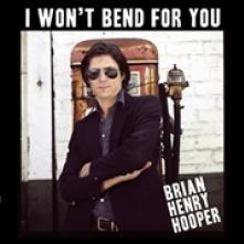 HOOPER BRIAN HENRY  - VINYL I WON'T BEND FOR YOU [VINYL]