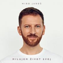 JAROS MIRO  - CD MILUJEM ZIVOT SVOJ