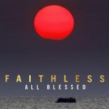 FAITHLESS  - CD ALL BLESSED