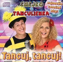 SMEJKO A TANCULIENKA  - CD TANCUJ, TANCUJ!
