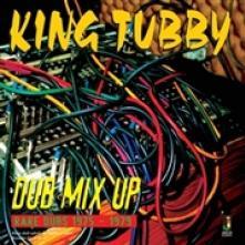 KING TUBBY  - VINYL DUB MIX UP [VINYL]