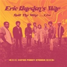 ERIC BURDON'S WAR  - CD SPILL THE WINE- LIVE