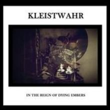 KLEISTWAHR  - CD IN THE REIGN OF DYING..