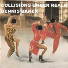 BAKER DENNIS  - CD COLLISIONS UNDER REALM