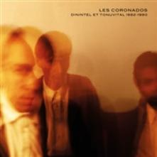 LES CORONADOS  - VINYL DININTEL ET TONUVITAL.. [VINYL]