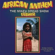 MIKEY DREAD  - VINYL AFRICAN ANTHEM..