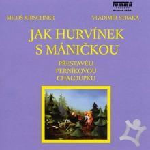 DIVADLO S+H  - CD JAK HURVINEK S MA..