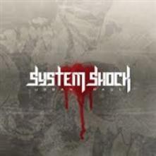 SYSTEM SHOCK  - CD URBAN RAGE