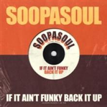 SOOPASOUL  - VINYL IF IT AINT FUN..