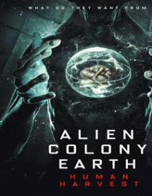 DOCUMENTARY  - DVD ALIEN COLONY EARTH;..