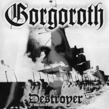 GORGOROTH  - VINYL DESTROYER (LIM..