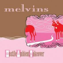 MELVINS  - VINYL HOSTILE AMBIEN..