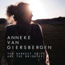 ANNEKE VAN GIERSBERGEN  - CD THE DARKEST SKIES ARE THE BRIGHTEST