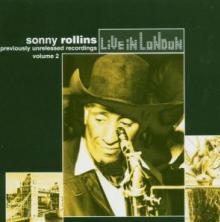 ROLLINS SONNY  - CD LIVE IN LONDON VOL.2