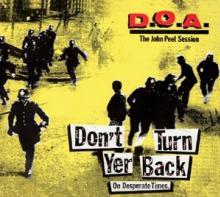 D.O.A.  - VINYL DON'T TURN YOUR BACK ON.. [VINYL]