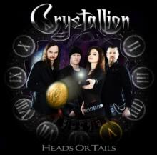CRYSTALLION  - CD HEADS OR TAILS