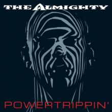 ALMIGHTY  - CD+DVD POWERTRIPPIN'..