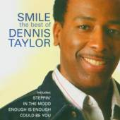 TAYLOR DENNIS  - CD SMILE-THE BEST OF