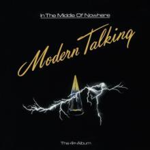 MODERN TALKING  - VINYL IN THE MIDDLE OF NOWHERE [VINYL]