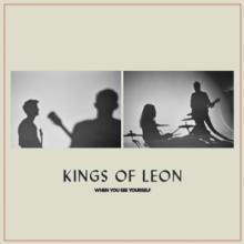 KINGS OF LEON  - 2xVINYL WHEN YOU SEE..