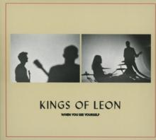 KINGS OF LEON  - CD WHEN YOU SEE YOURSELF