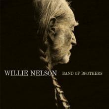 WILLIE NELSON  - VINYL BAND OF BROTHE..