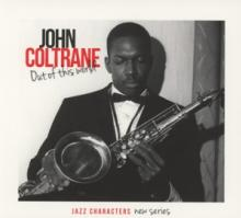 COLTRANE JOHN  - 3xCD OUT OF THIS WORLD