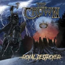CROWN  - CD+DVD ROYAL DESTROYER (2CD.DIGI)