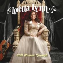 LYNN LORETTA  - CD STILL WOMAN ENOUGH