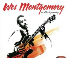 MONTGOMERY WES  - 2xCD IN THE BEGINNING