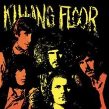 KILLING FLOOR  - VINYL KILLING FLOOR ..