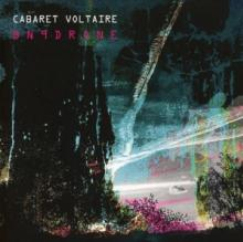 CABARET VOLTAIRE  - CD BN9DRONE