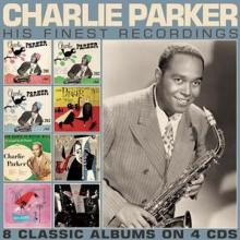 CHARLIE PARKER  - 4xCD HIS FINEST RECORDINGS (4CD)
