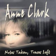 ANNE CLARK  - CD+DVD NOTES TAKEN, ..