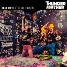 THUNDERMOTHER  - CD+DVD HEAT WAVE (DELUXE EDITION)