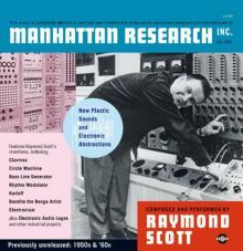 SCOTT RAYMOND  - 3xVINYL MANHATTAN RE..