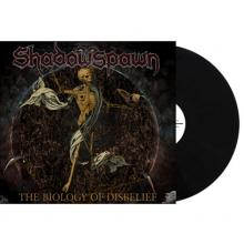 SHADOWSPAWN  - VINYL THE BIOLOGY OF DISBELIEF [VINYL]