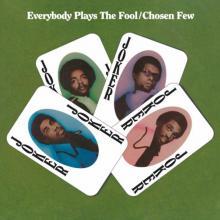 CHOSEN FEW  - VINYL EVERYBODY PLAY..