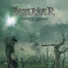 DEZTROYER  - CD CLIMATE CHANGE